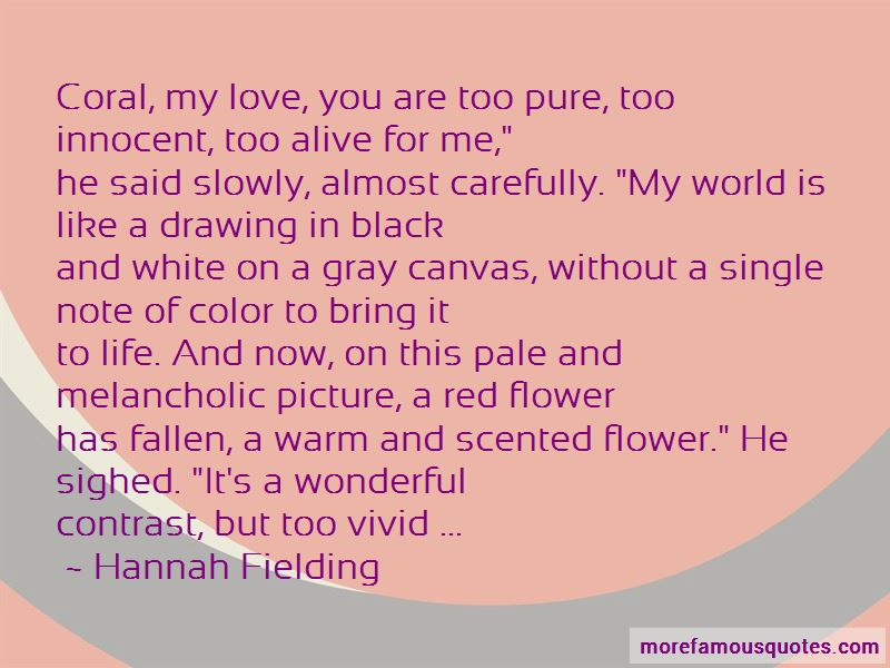Hannah Fielding Quotes Pictures 4