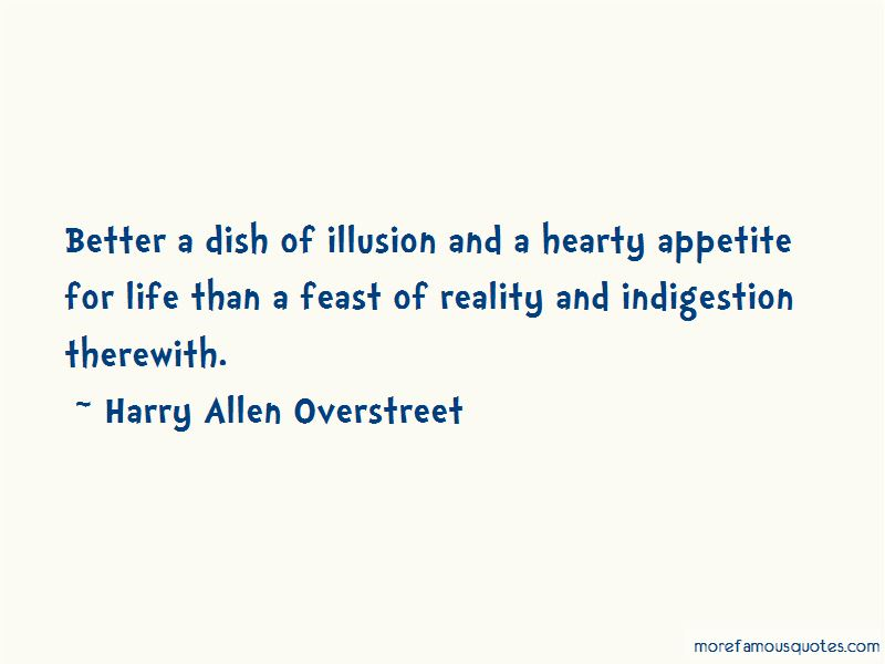 Harry Allen Overstreet Quotes Pictures 2