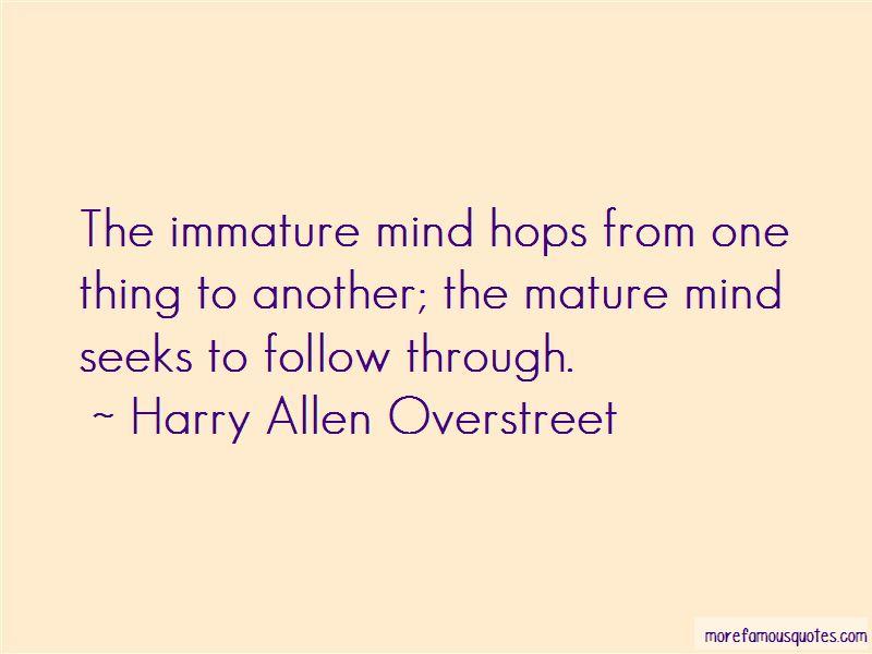 Harry Allen Overstreet Quotes Pictures 3