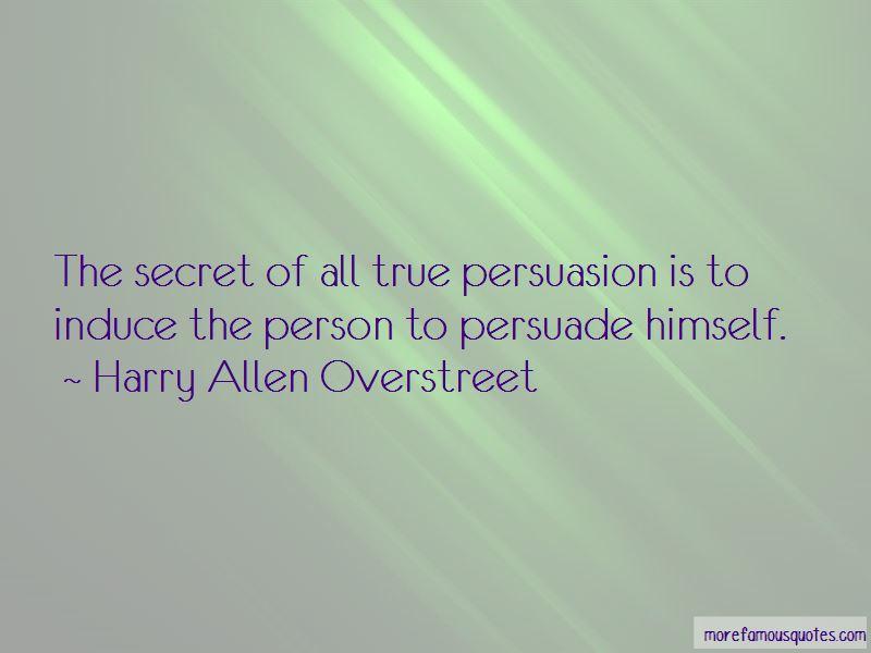 Harry Allen Overstreet Quotes