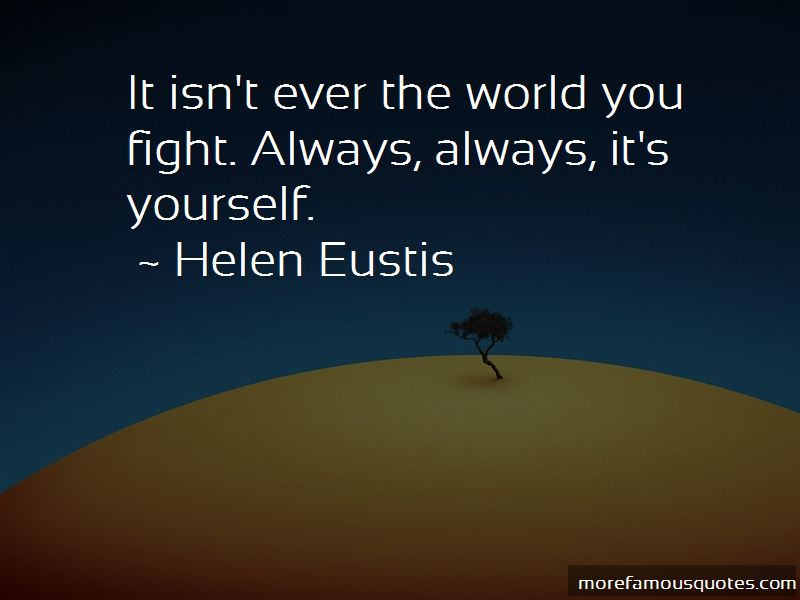 Helen Eustis Quotes Pictures 3