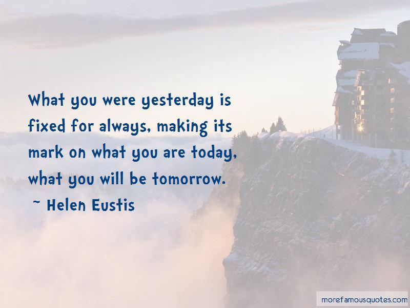 Helen Eustis Quotes