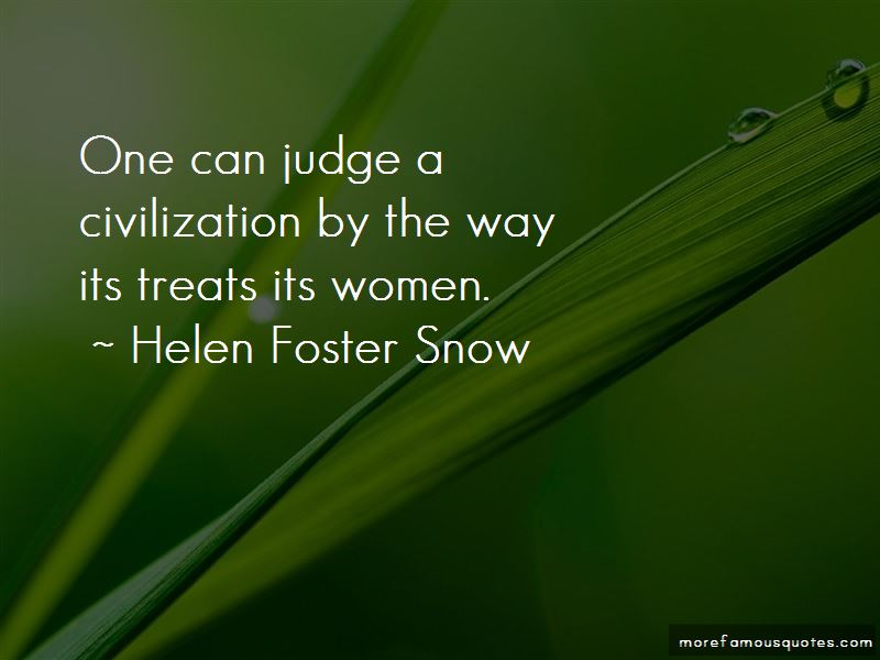 Helen Foster Snow Quotes Pictures 3