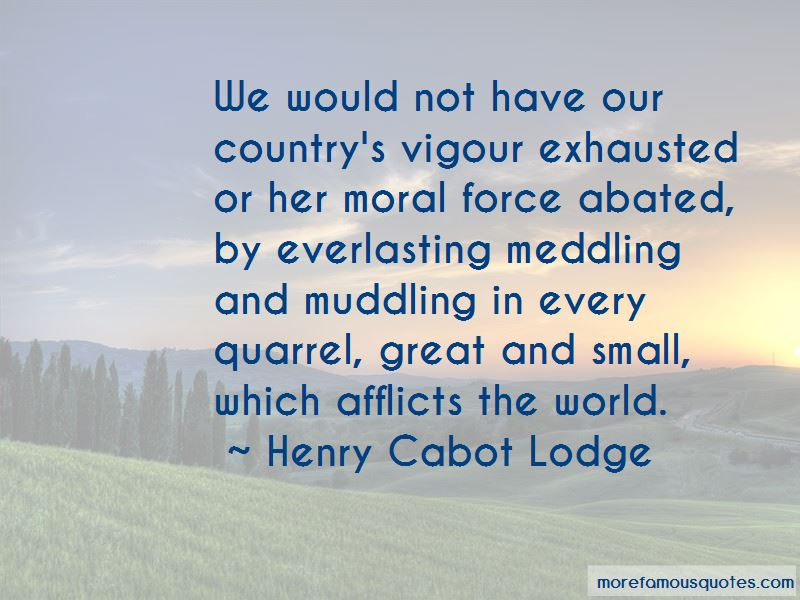 Henry Cabot Lodge Quotes Pictures 3
