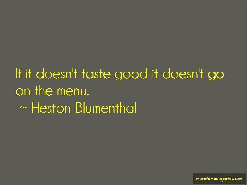 Heston Blumenthal Quotes