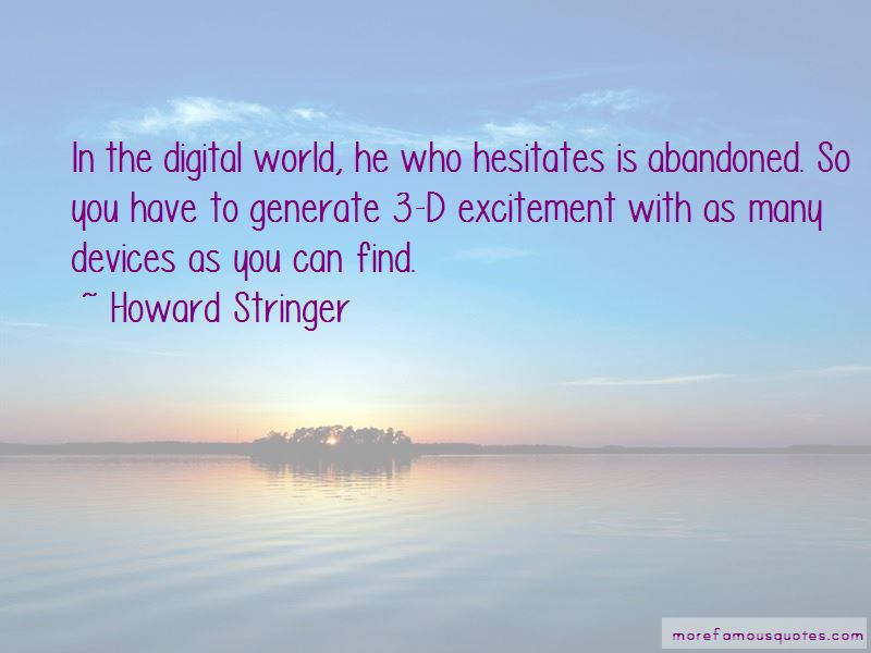 Howard Stringer Quotes Pictures 2