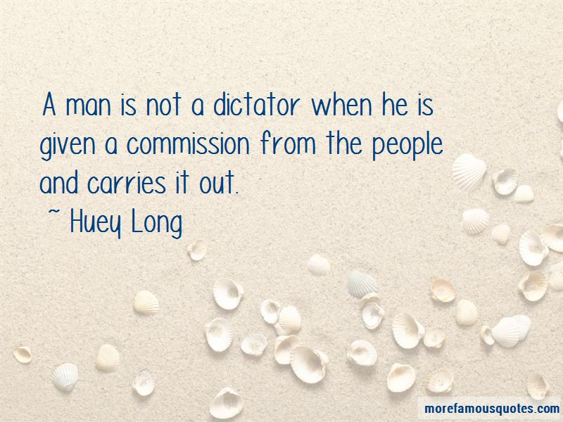 Huey Long Quotes Pictures 2