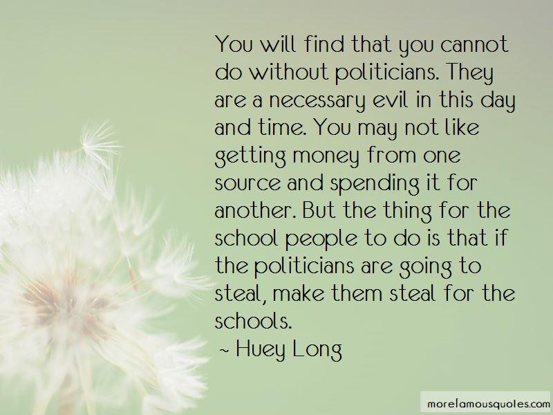 Huey Long Quotes