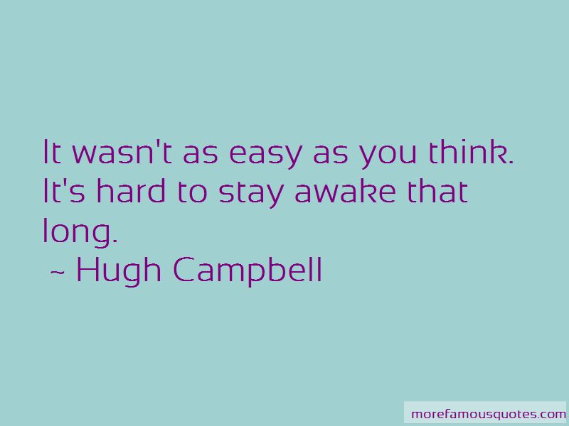 Hugh Campbell Quotes