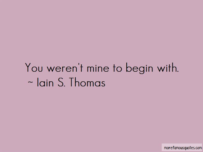 Iain S. Thomas Quotes Pictures 2