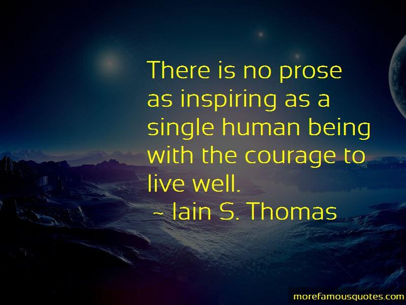 Iain S. Thomas Quotes