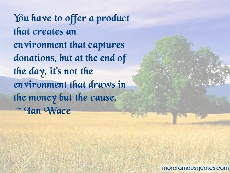 Ian Wace Quotes Pictures 3
