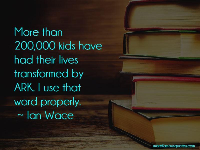 Ian Wace Quotes