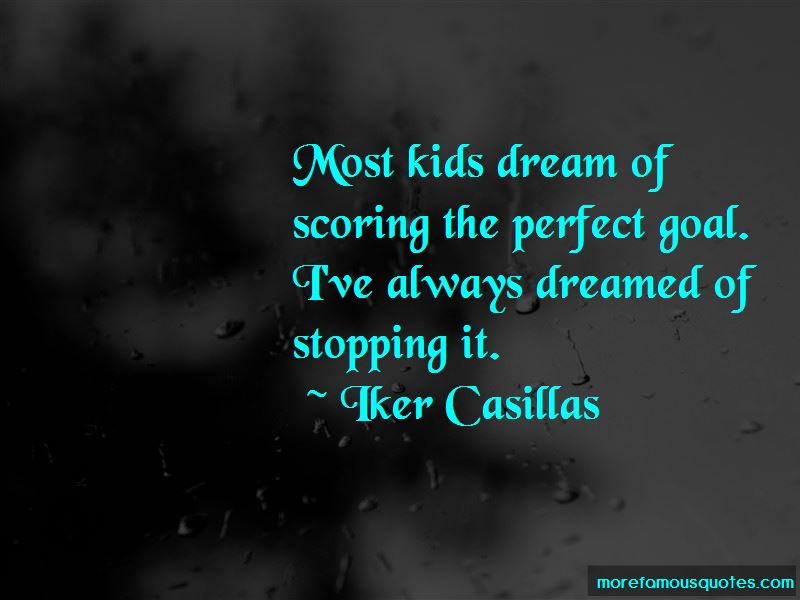 Iker Casillas Quotes Pictures 2