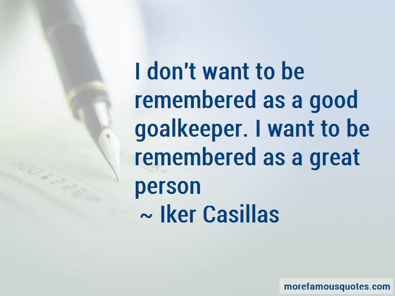 Iker Casillas Quotes