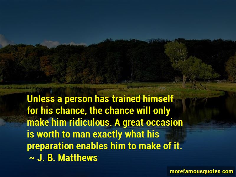 J. B. Matthews Quotes