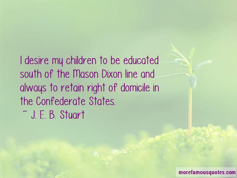 J. E. B. Stuart Quotes Pictures 4