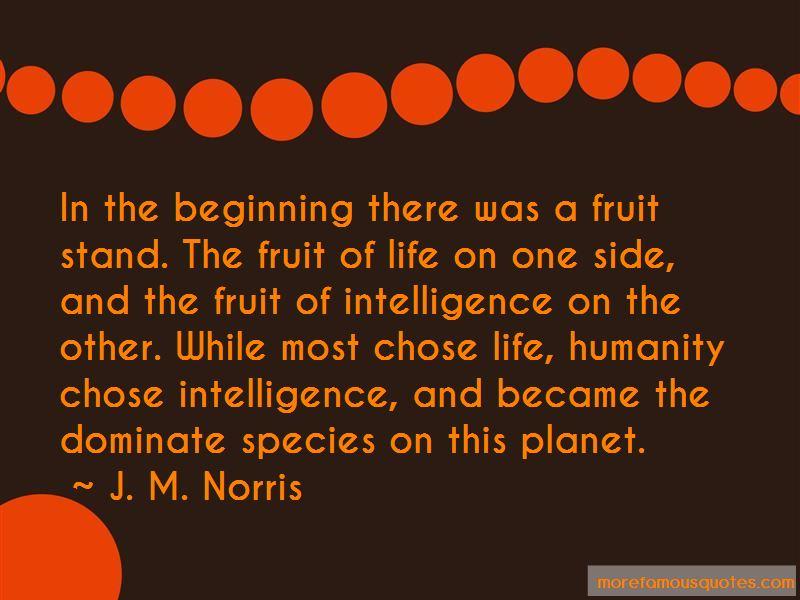 J. M. Norris Quotes