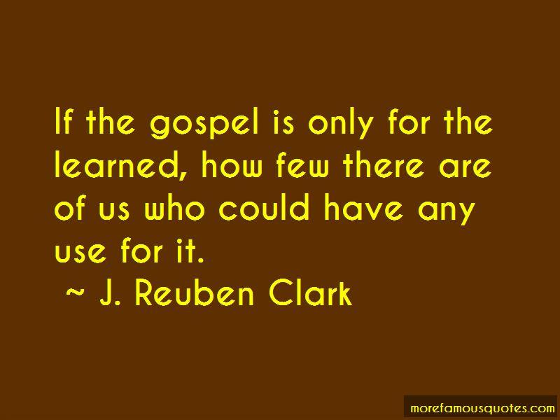 J. Reuben Clark Quotes