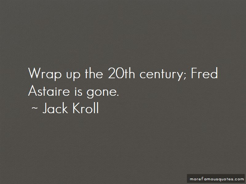 Jack Kroll Quotes Pictures 3