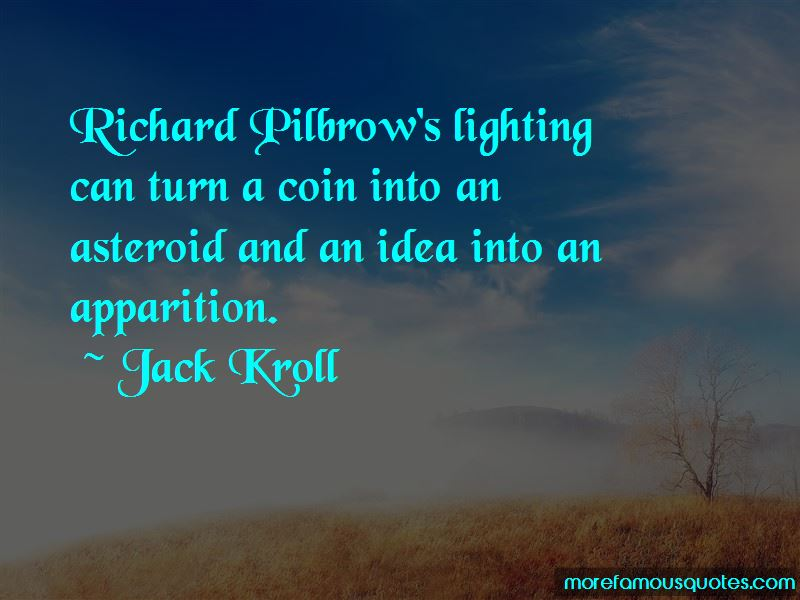 Jack Kroll Quotes Pictures 4