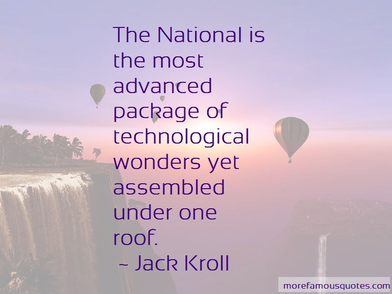 Jack Kroll Quotes