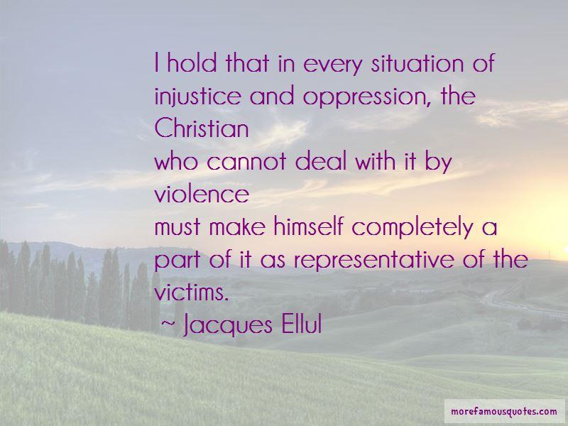 Jacques Ellul Quotes Pictures 2