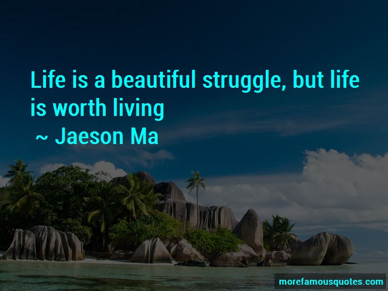 Jaeson Ma Quotes Pictures 3