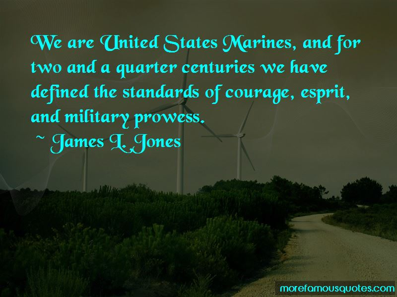 James L. Jones Quotes Pictures 3