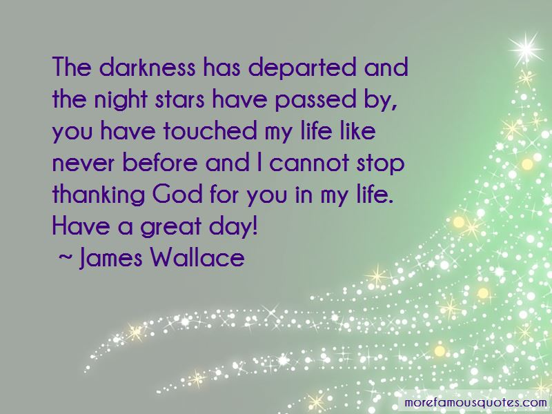 James Wallace Quotes Pictures 2
