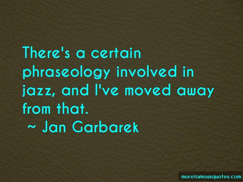 Jan Garbarek Quotes Pictures 4