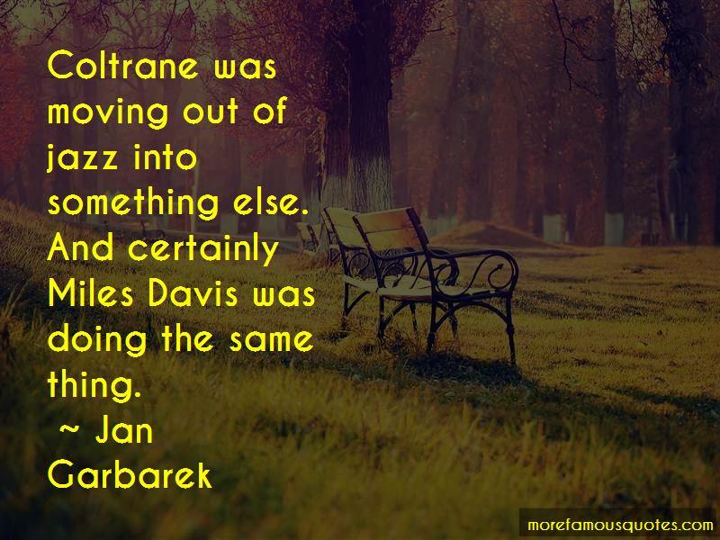 Jan Garbarek Quotes