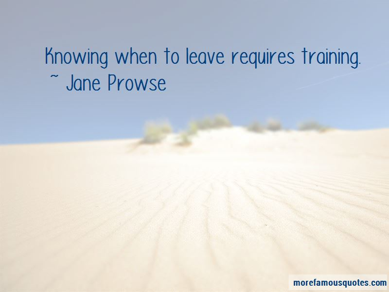 Jane Prowse Quotes Pictures 3
