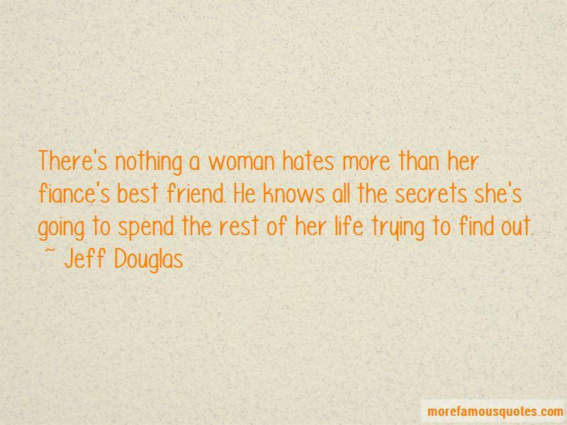 Jeff Douglas Quotes