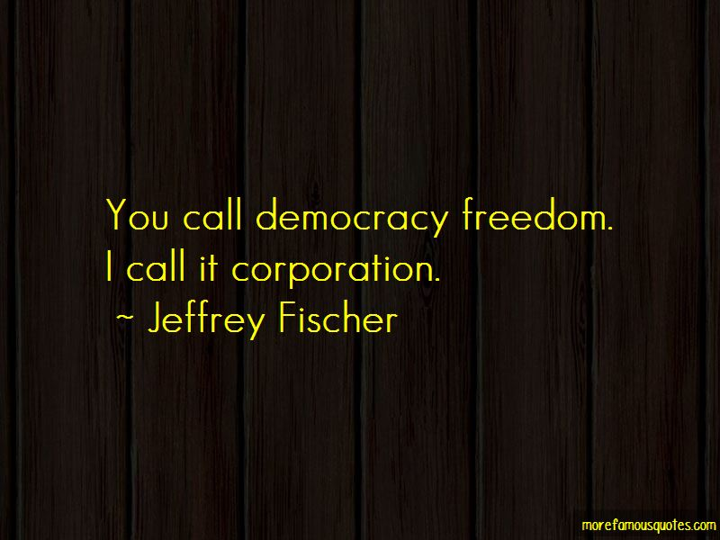 Jeffrey Fischer Quotes Pictures 2