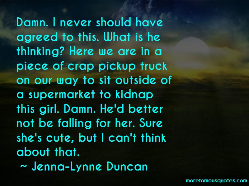 Jenna-Lynne Duncan Quotes