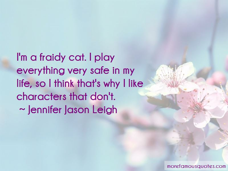 Jennifer Jason Leigh Quotes Pictures 3