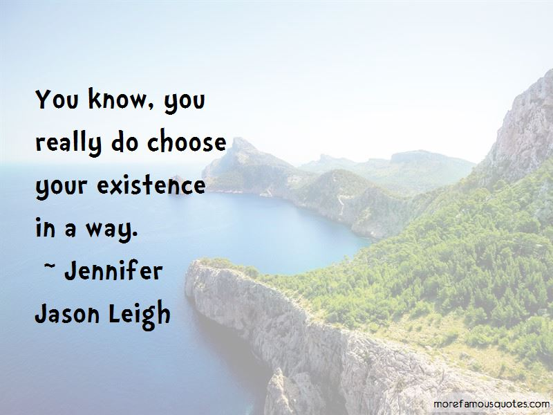 Jennifer Jason Leigh Quotes Pictures 4