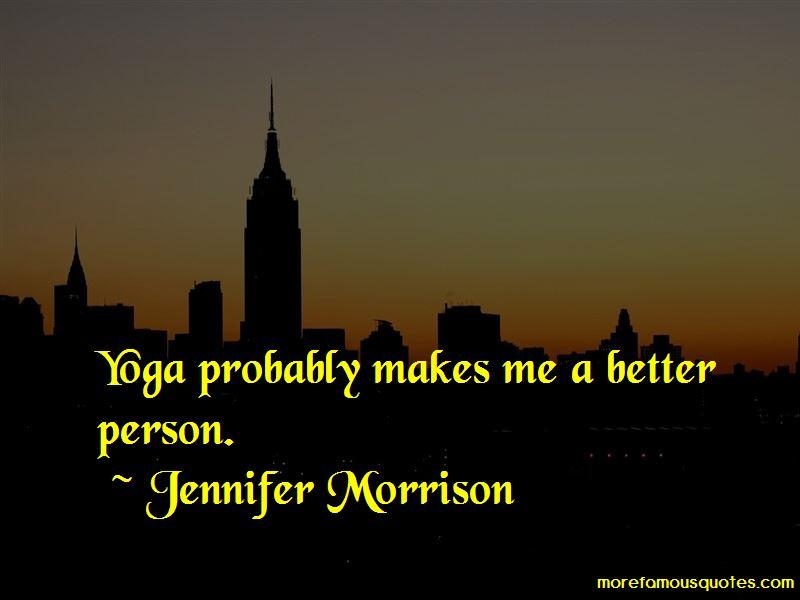 Jennifer Morrison Quotes Pictures 3