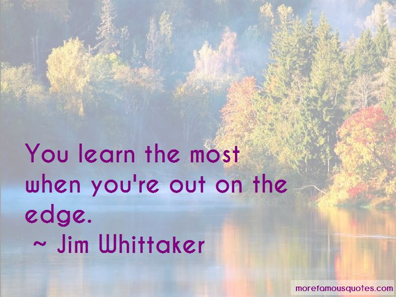 Jim Whittaker Quotes