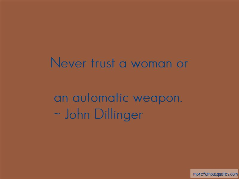 John Dillinger Quotes Pictures 2