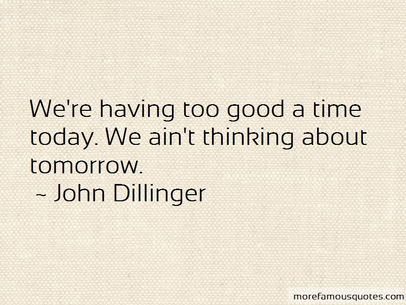 John Dillinger Quotes Pictures 3