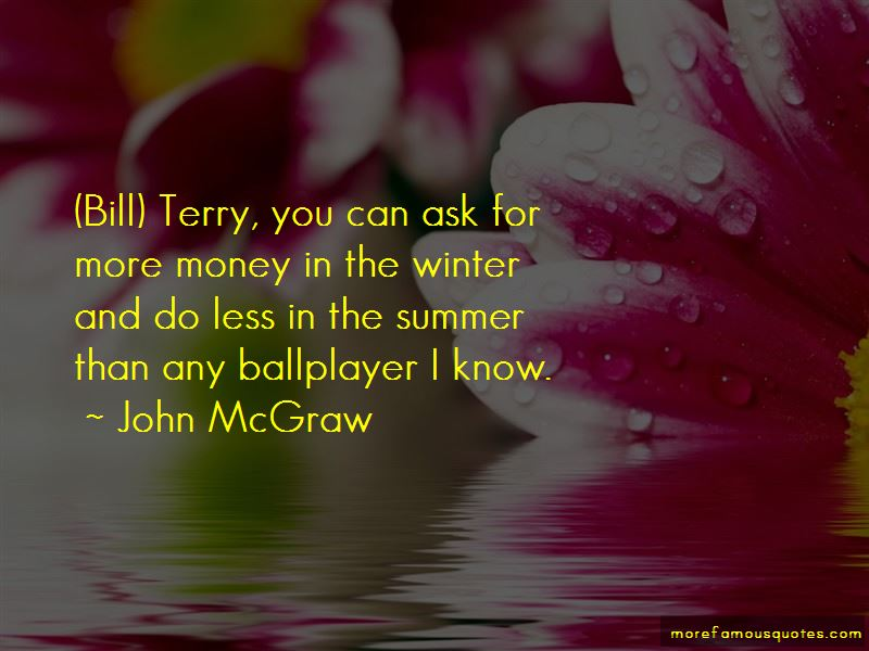 John McGraw Quotes Pictures 3