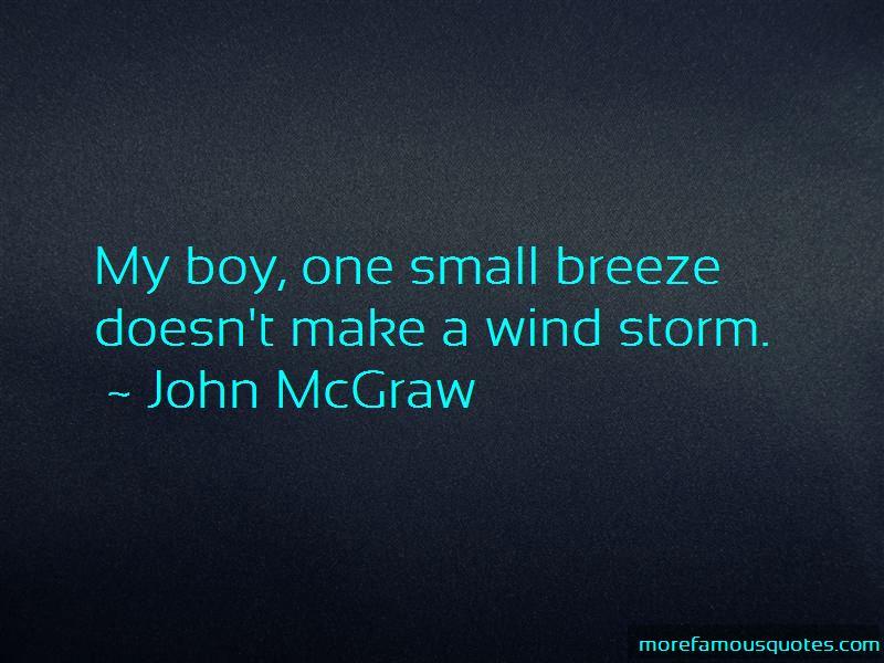 John McGraw Quotes