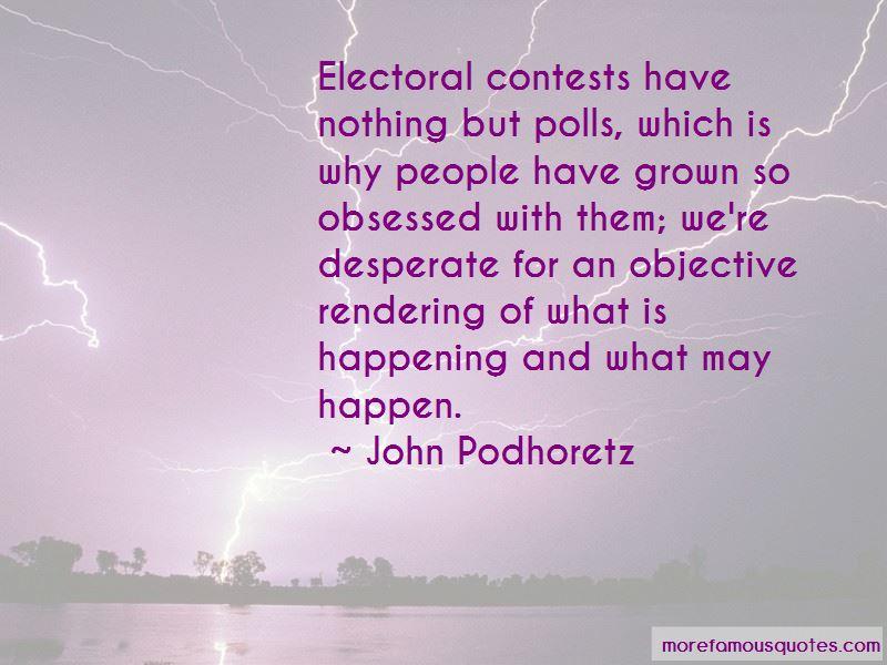 John Podhoretz Quotes Pictures 3