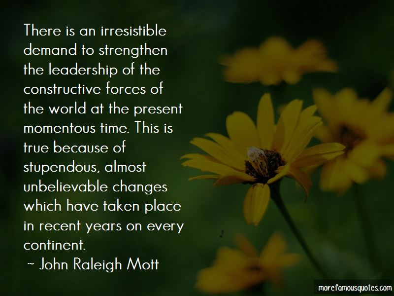 John Raleigh Mott Quotes Pictures 2
