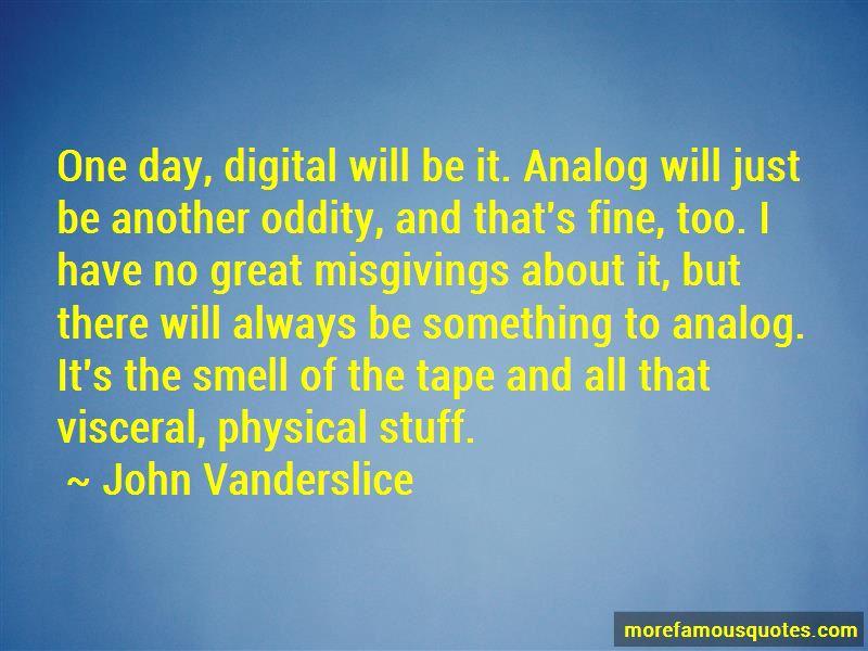 John Vanderslice Quotes Pictures 2