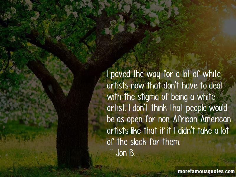 Jon B. Quotes