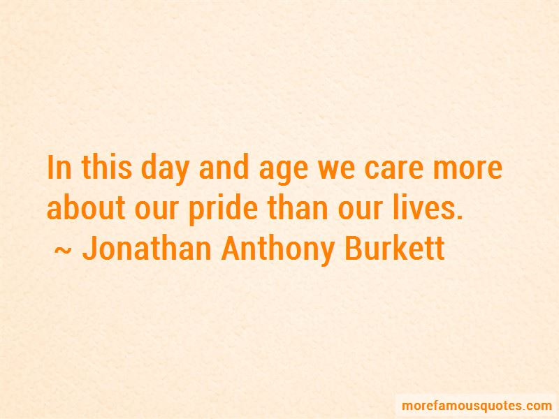 Jonathan Anthony Burkett Quotes Pictures 2