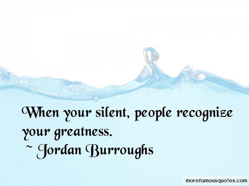 Jordan Burroughs Quotes